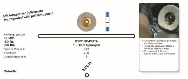 Polierinstrument HYPOFIX-DELTA - für sämtliche Dental-Legierungen, für labiale, vestibuläre Flächen - Polierpaste integriert